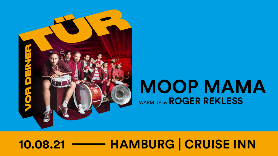 Tickets MOOP MAMA, Warm up by ROGER REKLESS in Hamburg